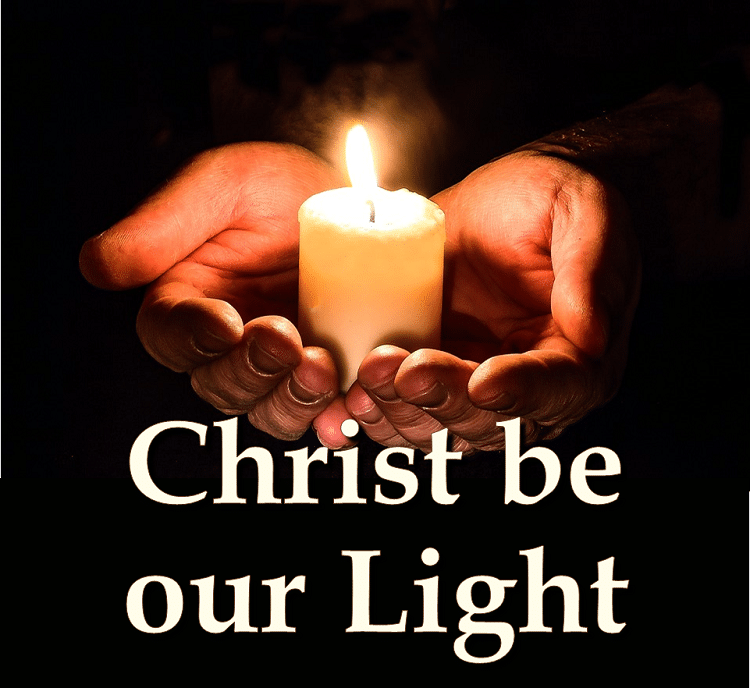 Christ, Be Our Light