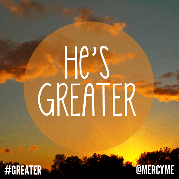 Greater is the One
